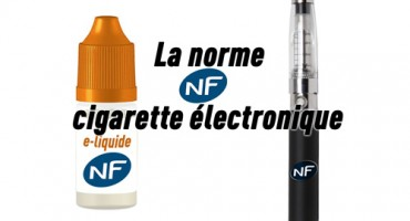 cigarette_électronique_norme_NF